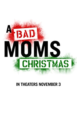 A Bad Moms Christmas Soundtrack