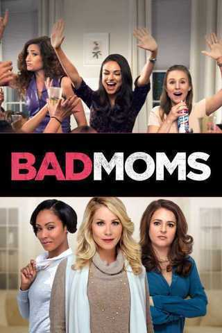 Bad Moms Soundtrack