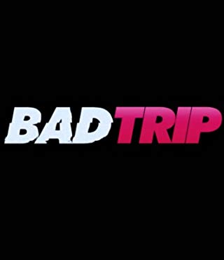 Bad Trip Soundtrack