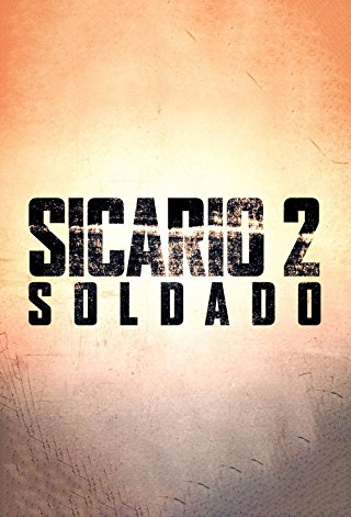 Sicario 2: Soldado Soundtrack