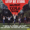 The Music Explosion - Little Bit O'Soul