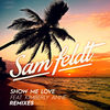 Sam Feldt - Show Me Love (feat. Kimberly Anne)