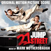 Mark Mothersbaugh - 21 Jump Street End Credits