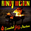 Randy Weston - A Ballad