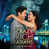 Brian Tyler, Brian Tyler & John Carey, Brian Tyler & Breton Vivian - Love Theme from Crazy Rich Asians