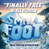 "Niall Horan - Finally Free (From ""Smallfoot"")"