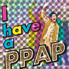 PIKOTARO - PPAP(Pen-Pineapple-Apple-Pen)