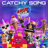Dillon Francis - Catchy Song (feat. T-Pain & That Girl Lay Lay) [From The LEGO® Movie 2: The Second Part - Original Motion Picture Soundtrack]