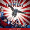 Danny Elfman, Danny Elfman & Chris Bacon - Dumbo Soars