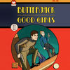 Butterjack - Good Girls