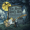 SQÜRL, Sturgill Simpson - The Dead Don't Die