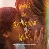 Andrew Hollander - First Kiss - Words on Bathroom Walls