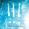 !!! - One Girl / One Boy
